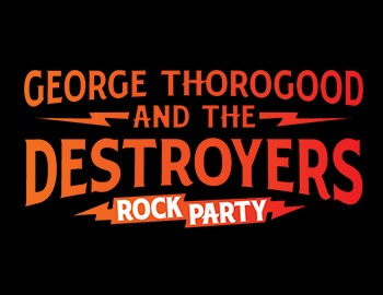 George Thorogood and The Destroyers GOOD TO BE BAD TOUR @ Route 66 Casino's Legends Theater