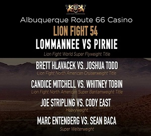 Lion Fight 54 @ Route 66 Casino's Legends Theater