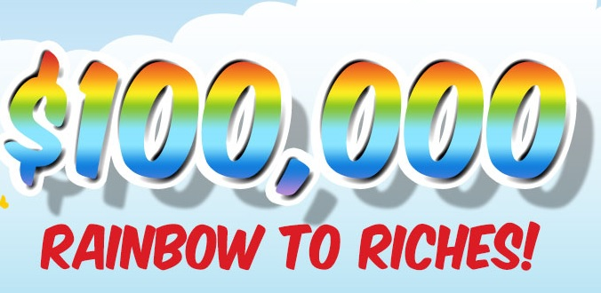 $100,000 Rainbow To Riches March casino